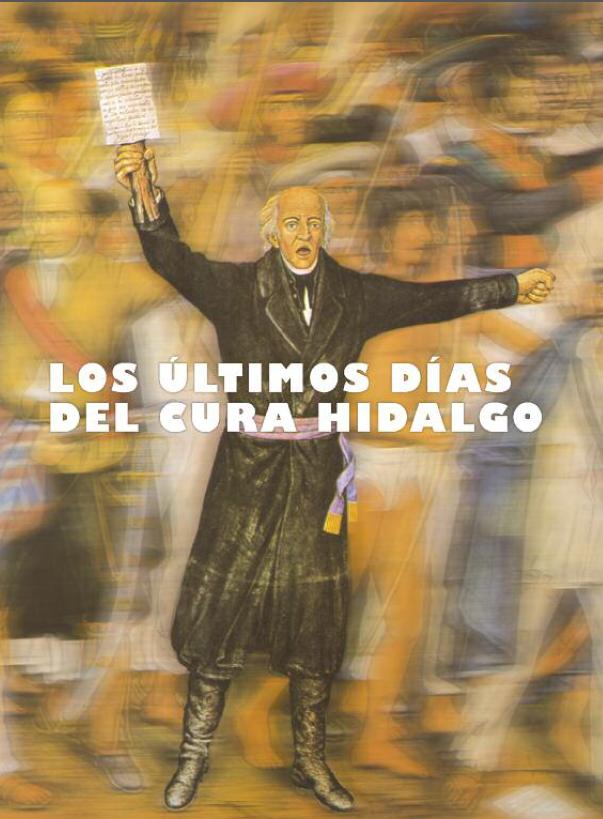 2. Los últimos días del cura Hidalgo, Graziella Altamirano Cozzi, No. 1