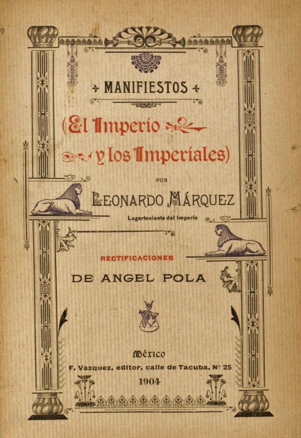 MA?rquez, Manifiestos..., rectificaciones de A?ngel Pola, MAi??xico, F. VA?zquez, 1904 (2)